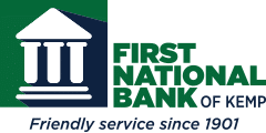 First National Bank of Kemp, Friendly Service since 1901